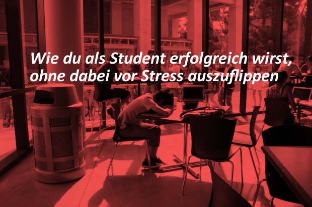 Student erfolgreich ohne Stress