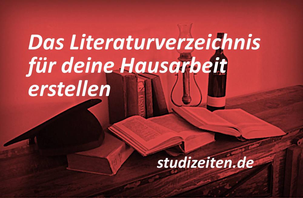 Literaturverzeichnis Hausarbeit erstellen