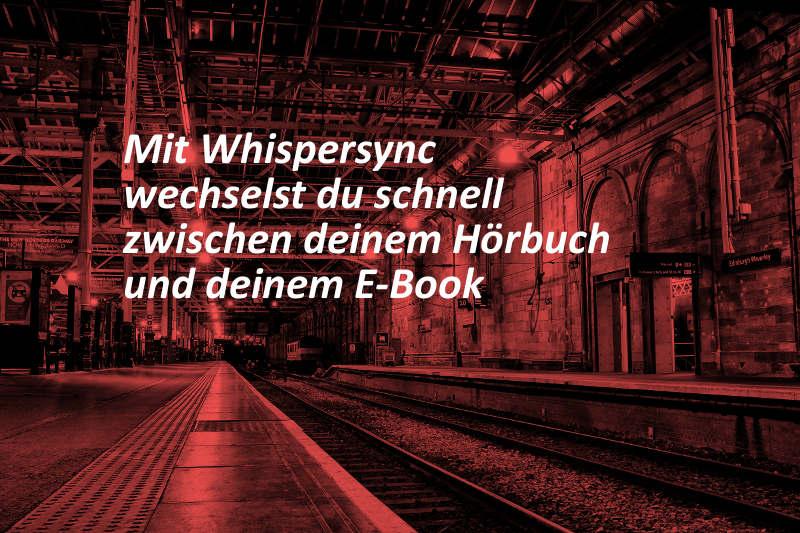 Hörbücher Whispersync