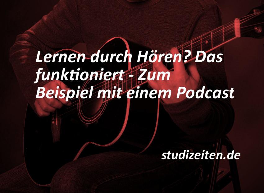 Lernen durch Hören, zum Beispiel mit einem Podcast