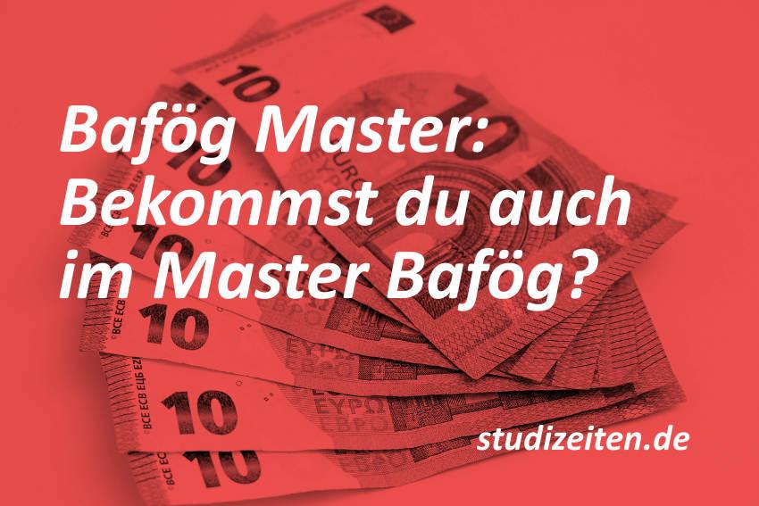 Alles was du zum Master Bafög wissen musst