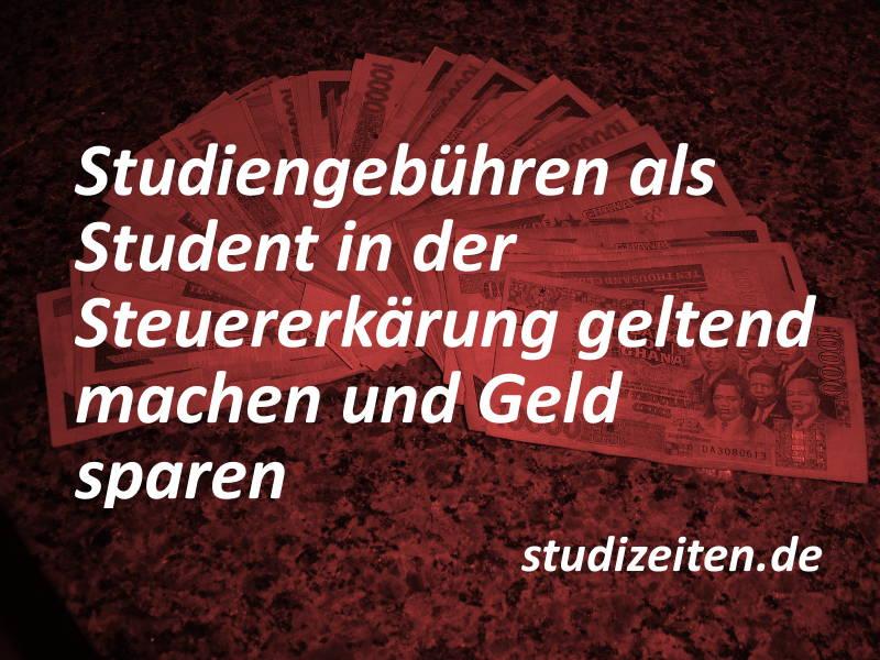 Kosten im Studium wie Studiengebühren absetzen